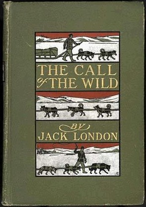Book cover of The Call Of The Wild by Jack London.