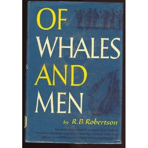 Of Whales and Men by R. B Robertson book cover.