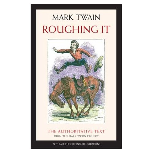 Book cover of Roughing It by Mark Twain.