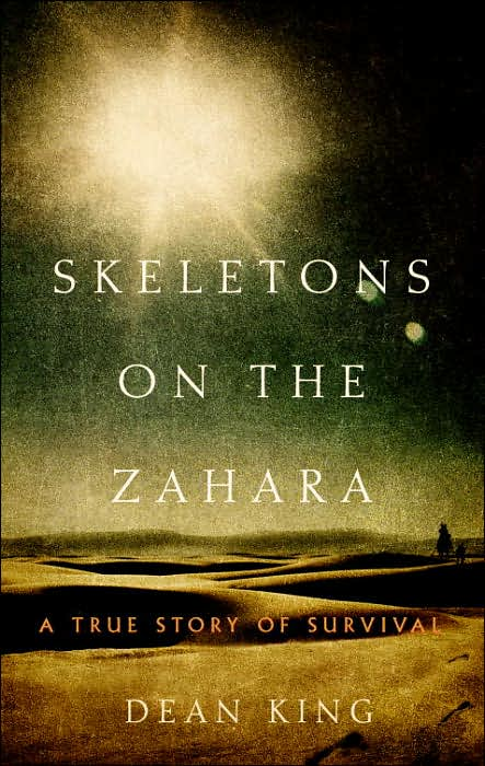 Book cover of a Skeletons on the Zahara by Dean King.