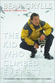 The Kid Who Climbed Everest by Bear Grylls book cover.