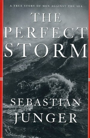 Book cover of The Perfect Storm by Sebastian Junger.