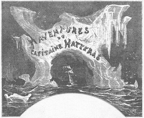 Book cover of The adventures of Captain Hatteras by Jules Verne.