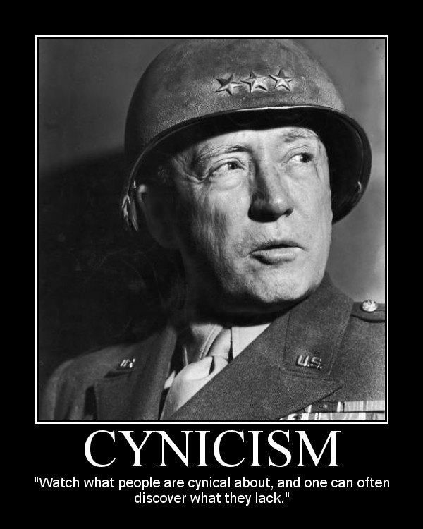 general george patton cynicism quote motivational poster