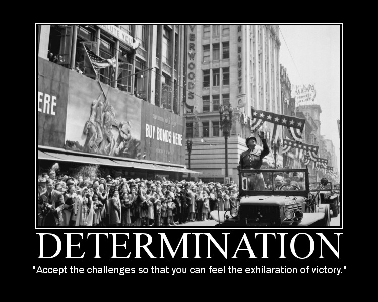 Motivational quote about Determination by General Patton.