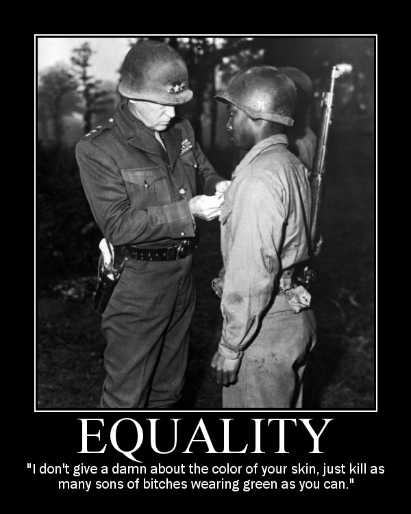 general george patton equality quote motivational poster