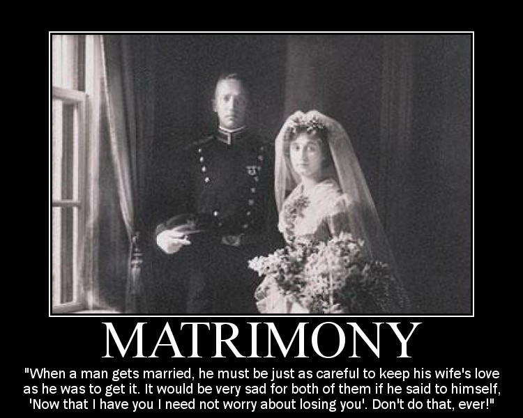 GeMotivational quote about Matrimony by General Patton.