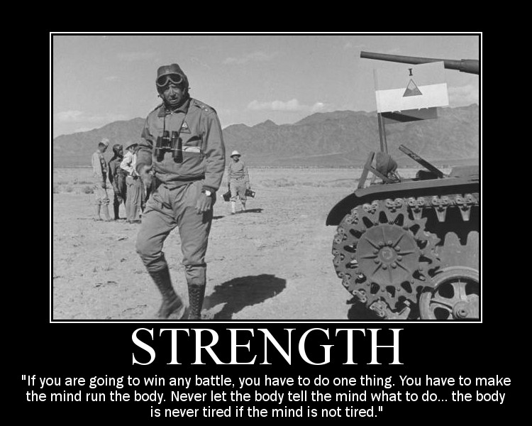 Motivational quote about Strenght by General Patton.