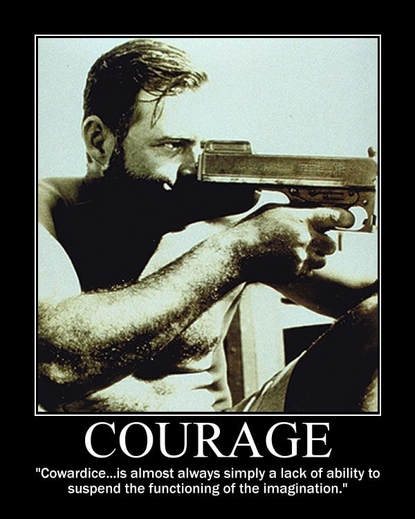 ernest hemingway courage cowardice quote motivational poster