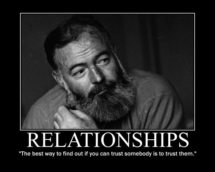 ernest hemingway trust relationships quote motivational poster