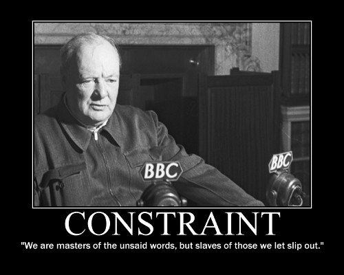 A motivational quote about Constraint by Winston Churchill.