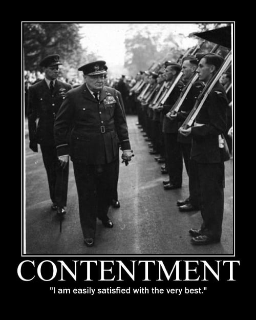 winston churchill contentment satisfied quote motivational poster
