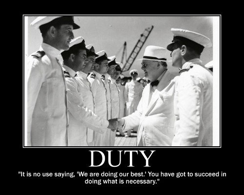 A motivational quote about Duty by Winston Churchill.