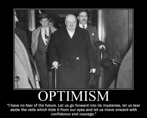 A motivational quote about Optimism by Winston Churchill.