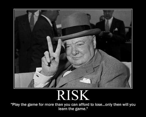 A motivational quote about Risk by Winston Churchill.