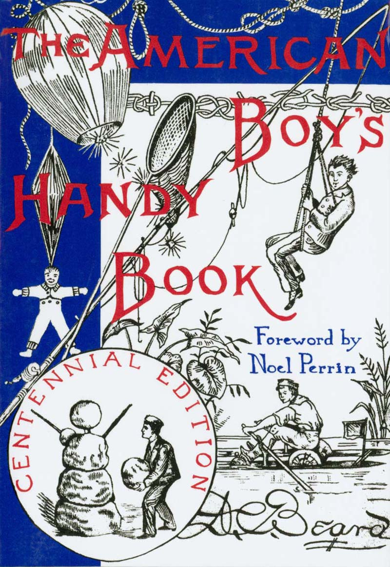 "Book cover of ""The American Boy's Handy Book"" by Noel Perrin."