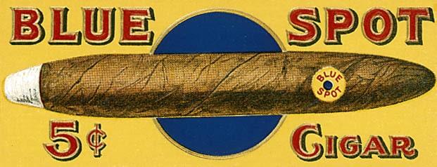 Blue spot's cigar.