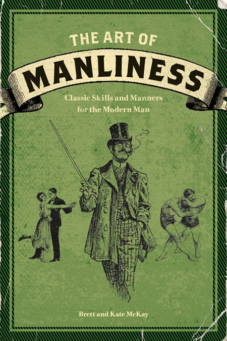 "Book cover of ""The Art of Manliness"" by Brett and Kate McKay."