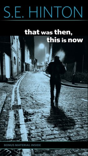 "Book cover of ""That Was then, This is now"" by S.E.Hinton."