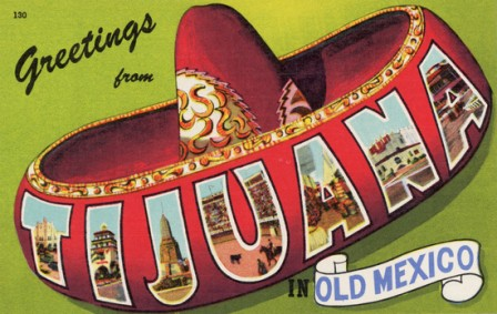 Vintage postcard greetings from Tijuana mexico.
