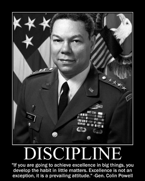 A motivational quote about discipline by Colin Powell.