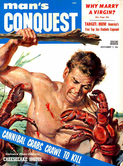 Man's conquest vintage men's magazine cover cannibal crabs a man.