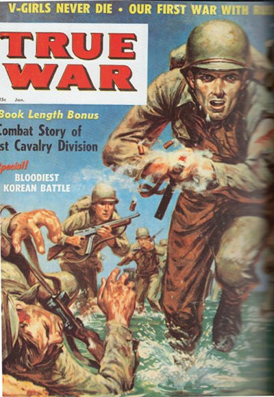 true war vintage men's magazine cover korean battle