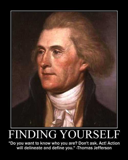 thomas jefferson action defines you quote motivational poster