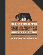 Book cover of The Ultimate Survival Guide by Frank Miniter.