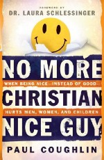 Book cover of No More Christian Nice Guy by Paul Coughlin.
