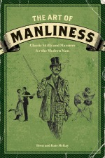 Book cover of The Art of Manliness by Brett McKay.
