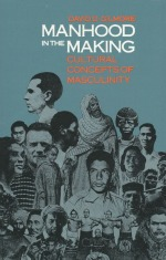 Book cover of Manhood in the Making by David Gilmore.