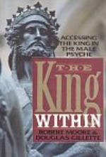 Book cover of The King Within by Robert Moore.
