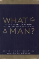 Book cover of What Is A Man by Waller Newell.
