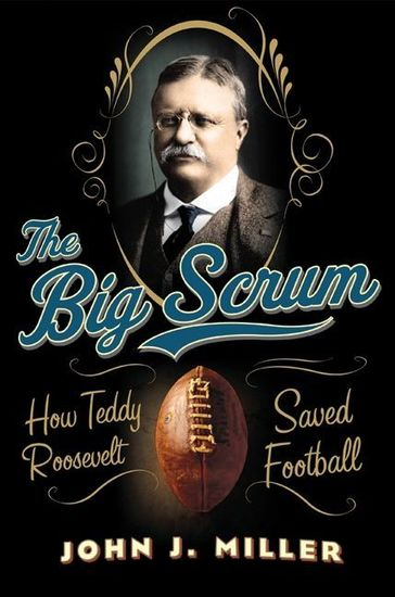 Book cover of The Big Scrum by John Miller.