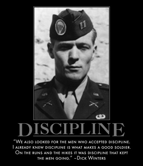 dick winters discipline good soldier quote motivational poster