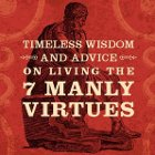 Thumbnail image for First Look: The Cover of Manvotionals: Timeless Wisdom and Advice on Living the 7 Manly Virtues