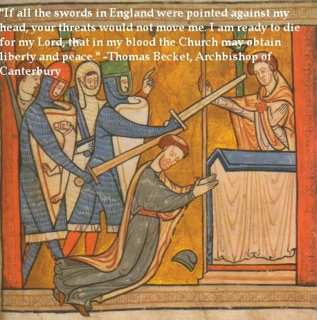 liberty and peace thomas becket archbishop famous last words