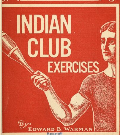 indian club fitness workout exercises book by edward barman