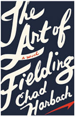 Book cover of The Art of Fielding by Chad Harbach.