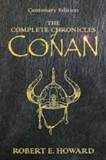 Book cover of The Complete Chronicles of Conanby Robert E. Howard.