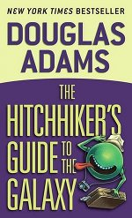 Book cover of The Hitchhiker's Guide to the Galaxy by Douglas Adams.