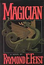 Book cover of Magicianby Raymond E. Feist.