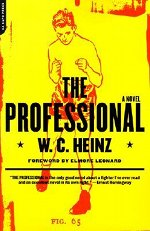Book cover of The Professional by W.C. Heinz.