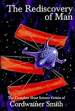 Book cover of The Rediscovery of ManbyCordwainer Smith.