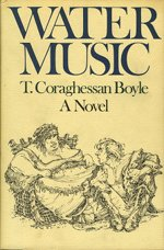 Book cover of Water Musicby T.C. Boyle.