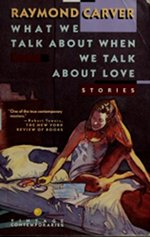Book cover of We Talk About Loveby Raymond Carver.