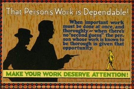Vintage motivational business poster that person's is dependable.