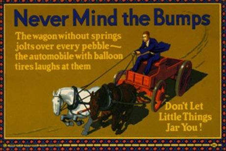 Vintage motivational business poster never mind the bumps.
