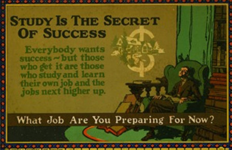 Vintage motivational business poster study is the secret of success.